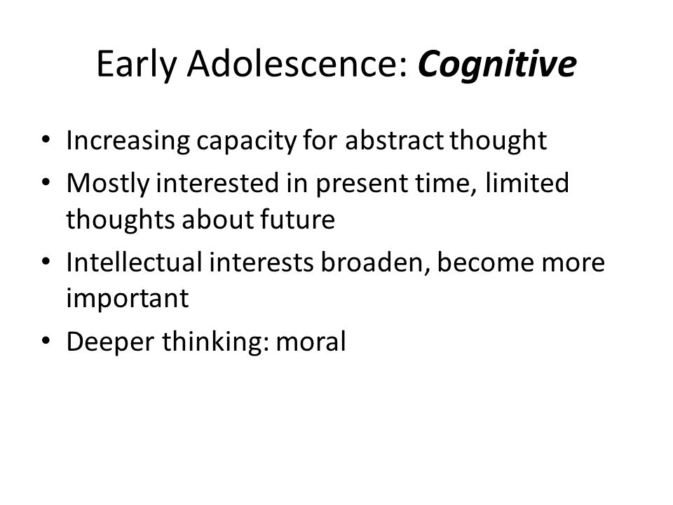 Early Adolescence: Cognitive