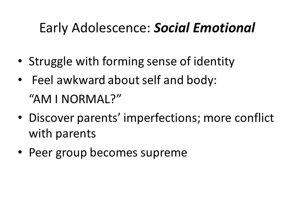 Early Adolescence: Social Emotional