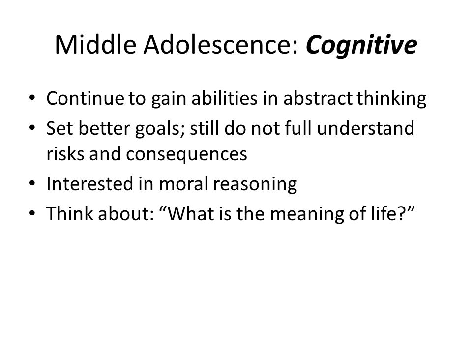 Middle Adolescence: Cognitive
