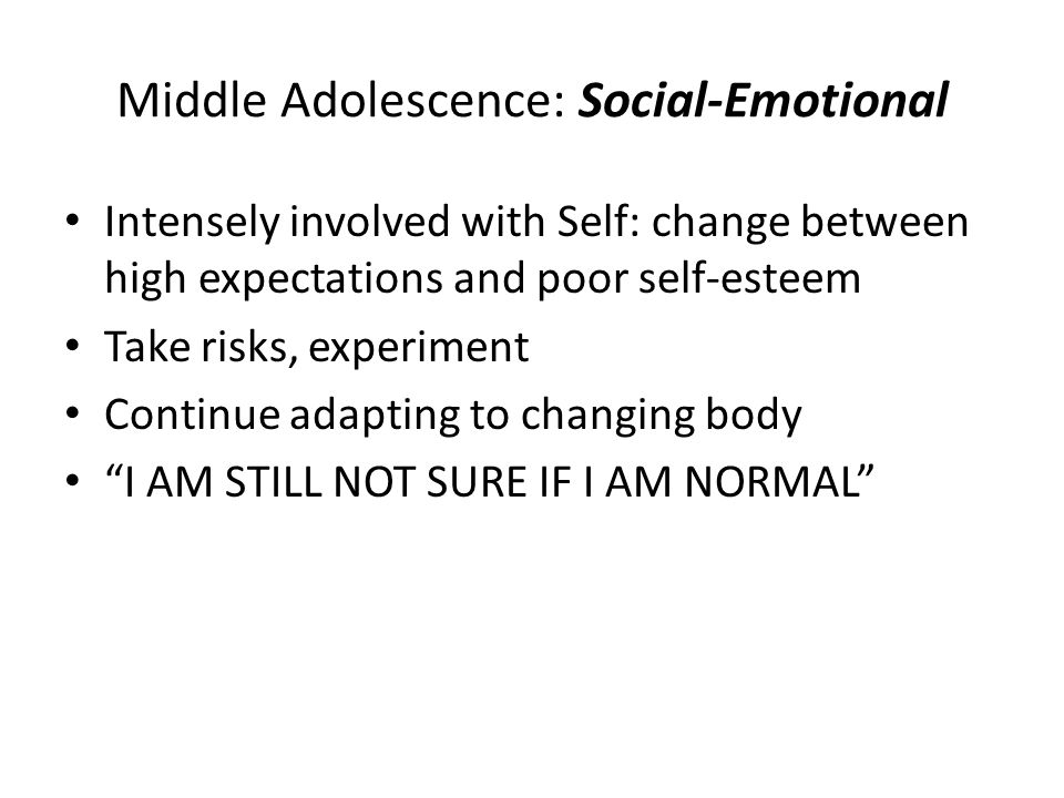 Middle Adolescence: Social-Emotional