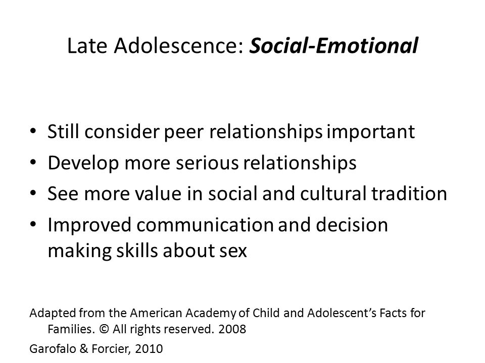 Late Adolescence: Social-Emotional