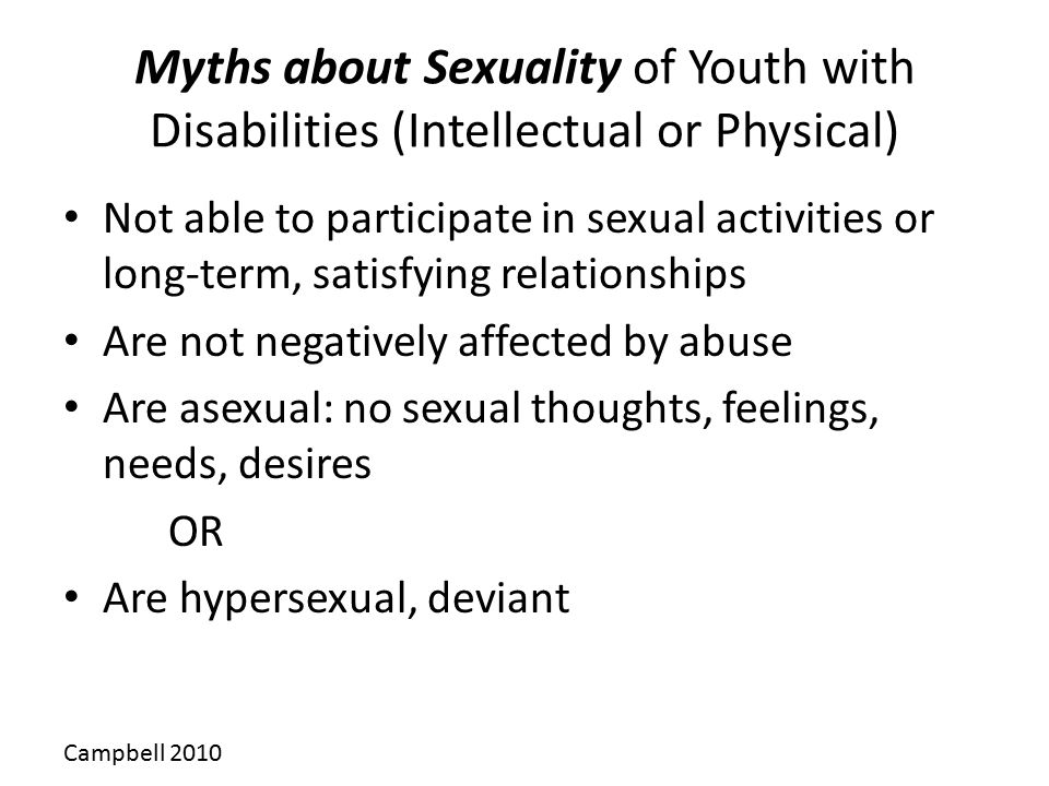 Myths about Sexuality of Youth with Disabilities (Intellectual or Physical)