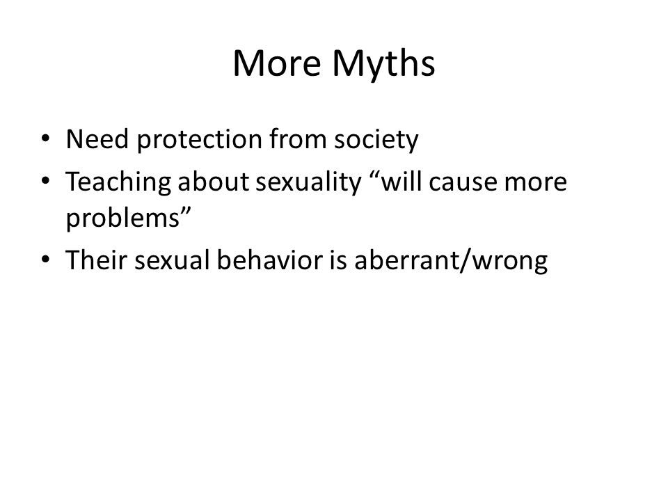 More Myths Need protection from society
