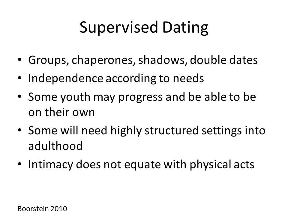 Supervised Dating Groups, chaperones, shadows, double dates