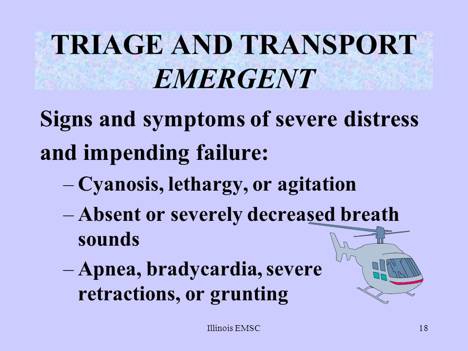 TRIAGE AND TRANSPORT EMERGENT