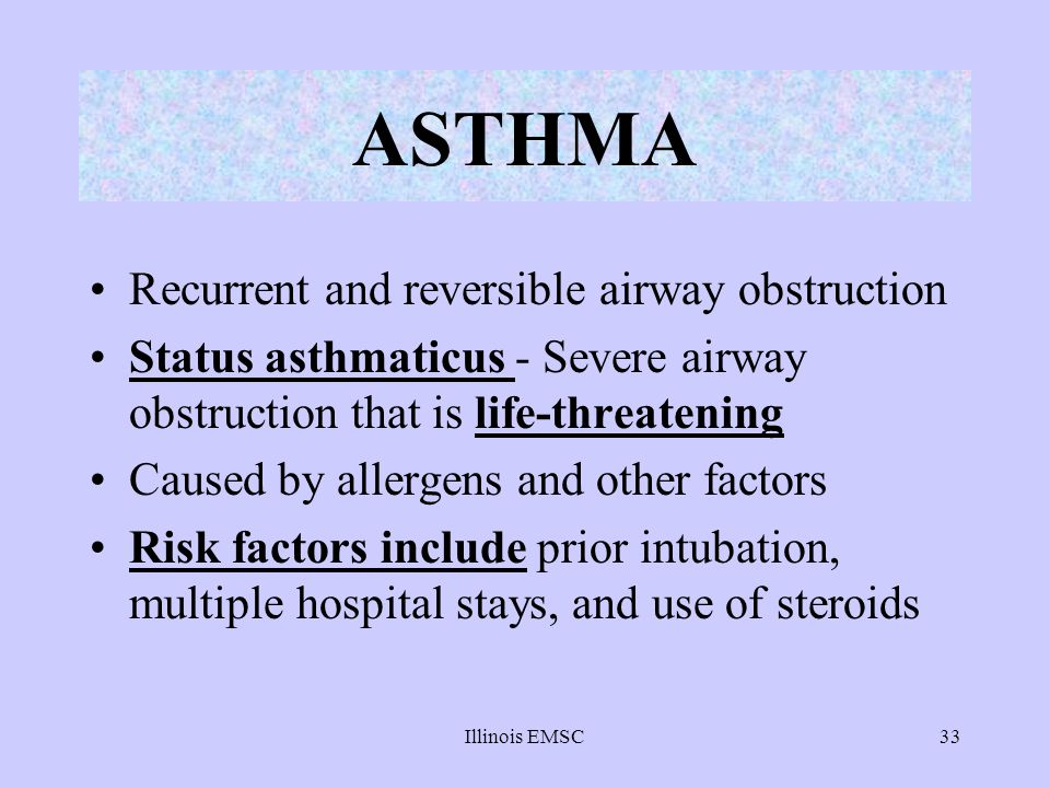 ASTHMA Recurrent and reversible airway obstruction