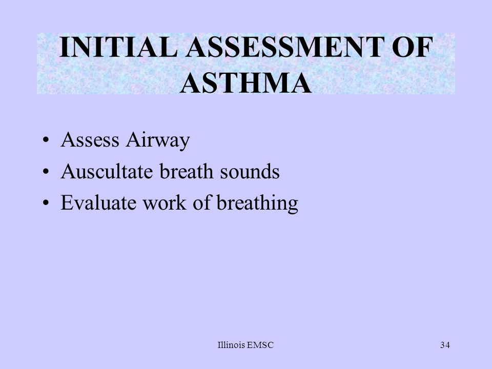 INITIAL ASSESSMENT OF ASTHMA