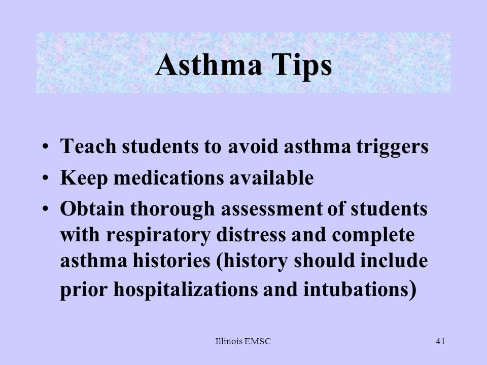 Asthma Tips Teach students to avoid asthma triggers