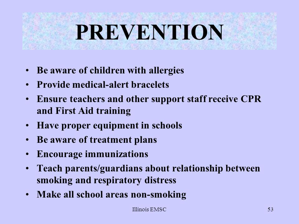 PREVENTION Be aware of children with allergies