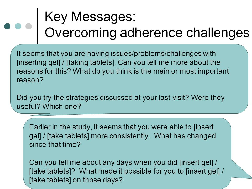 Key Messages: Overcoming adherence challenges