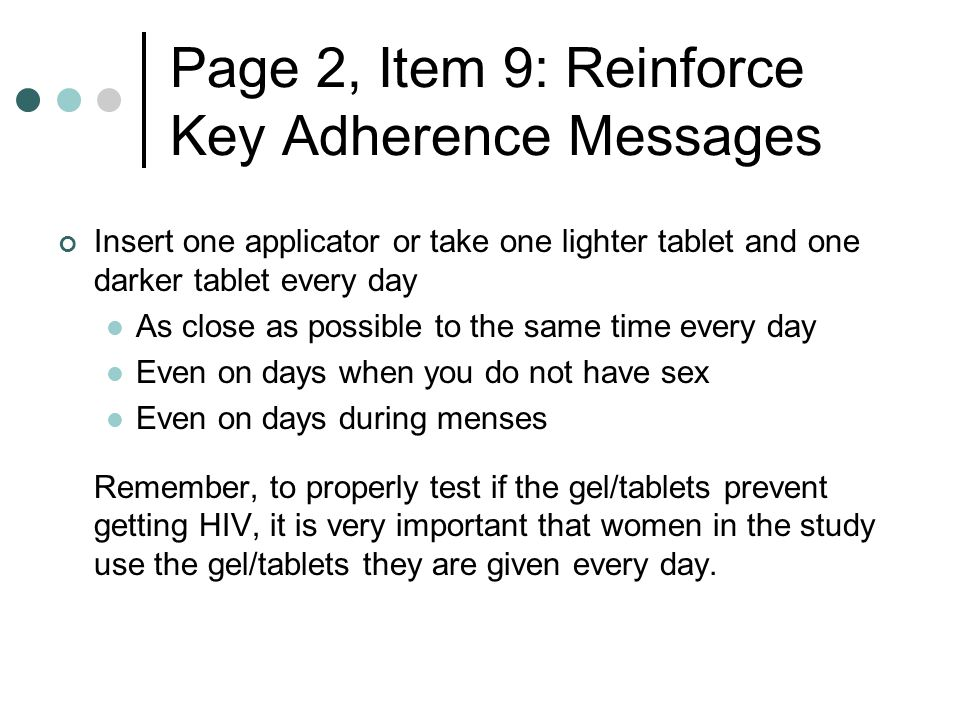Page 2, Item 9: Reinforce Key Adherence Messages