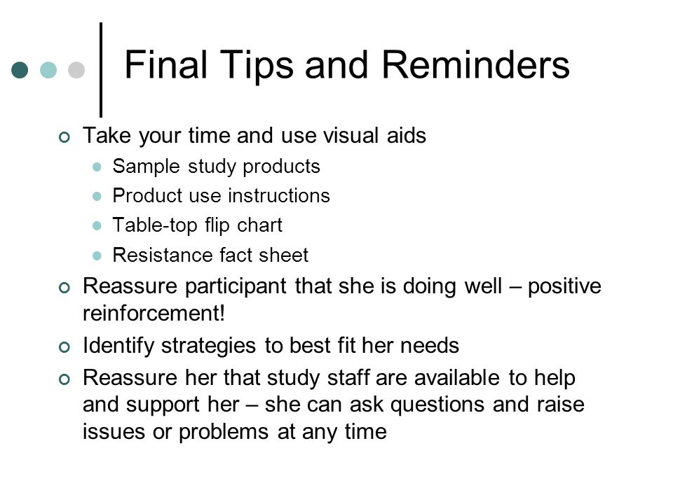 Final Tips and Reminders