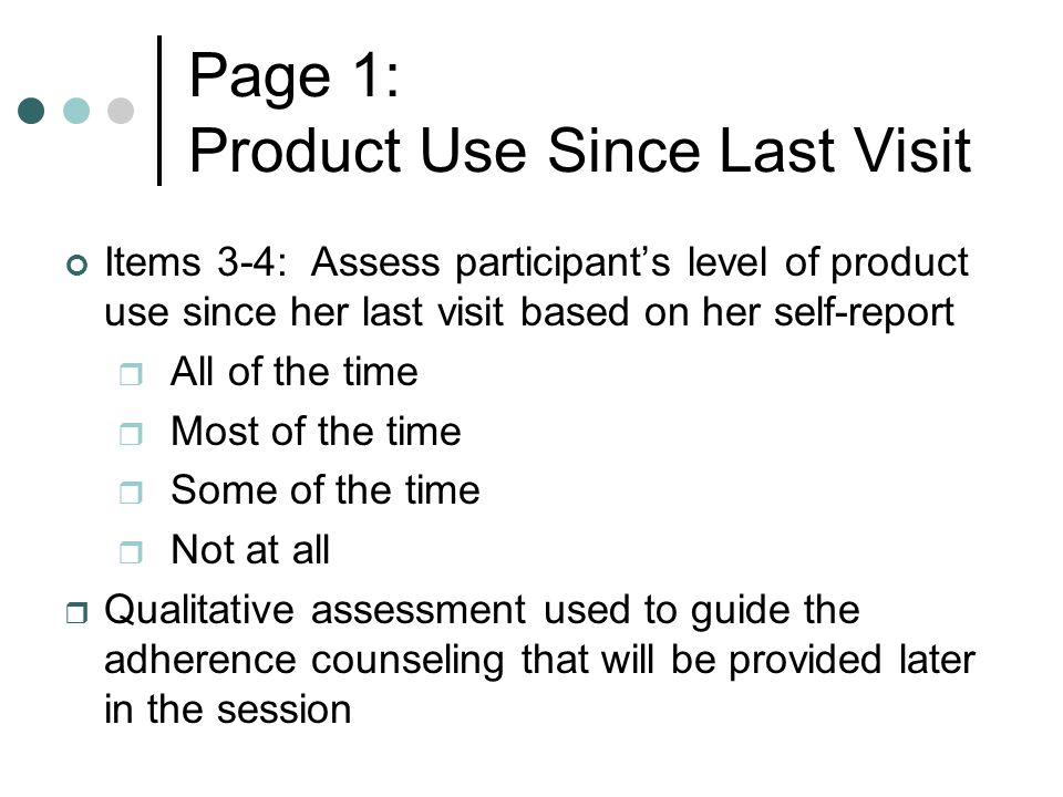 Page 1: Product Use Since Last Visit