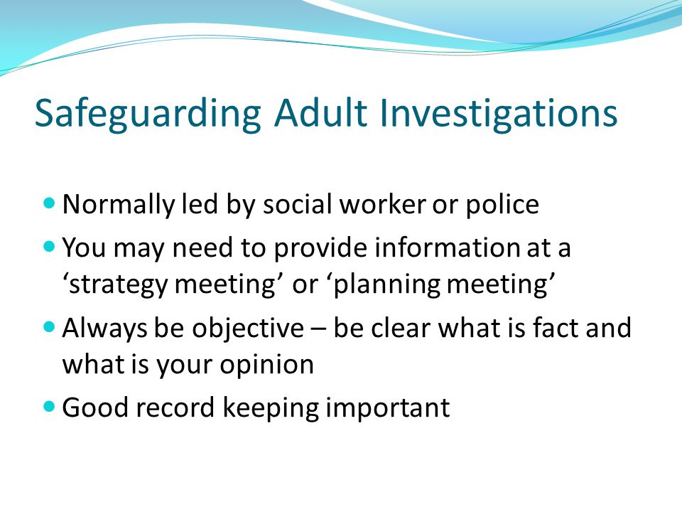Safeguarding Adult Investigations