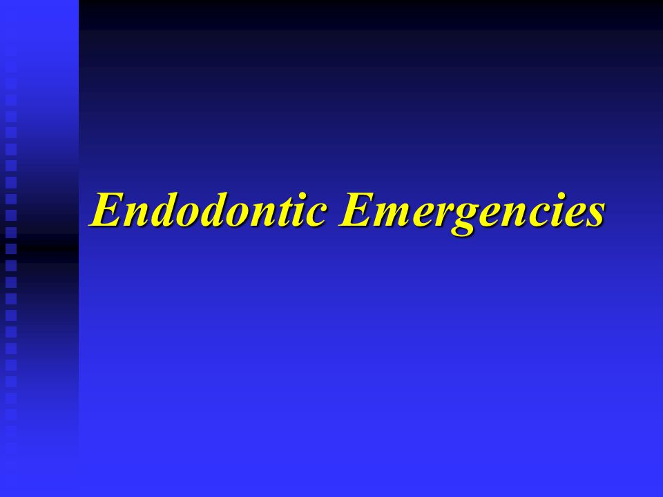 Endodontic Emergencies