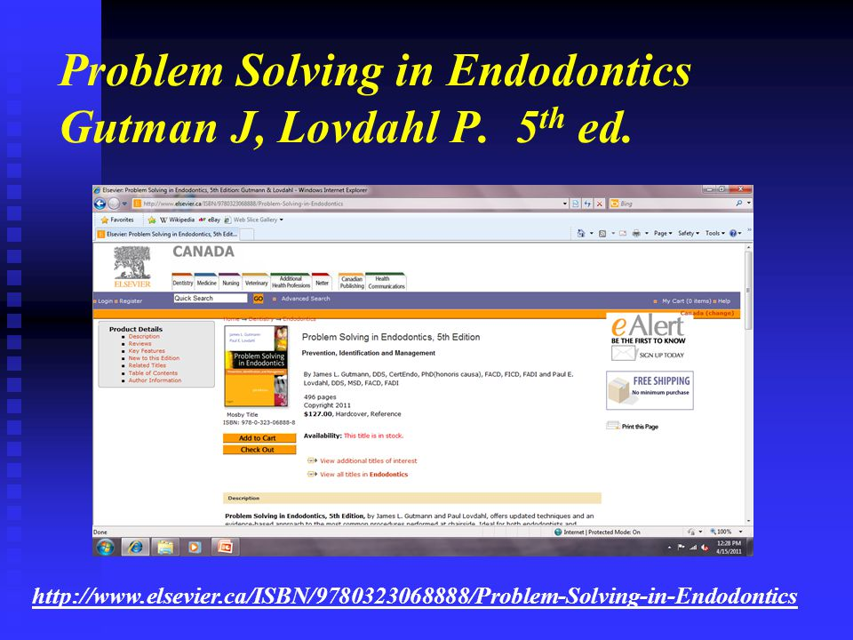 Problem Solving in Endodontics Gutman J, Lovdahl P. 5th ed.