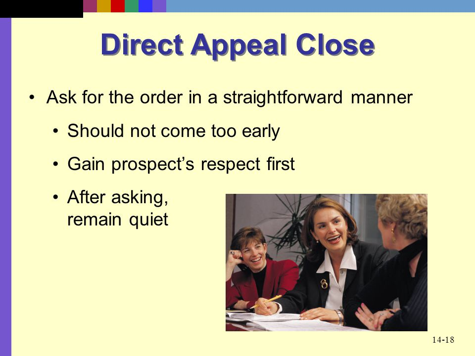 Direct Appeal Close Ask for the order in a straightforward manner
