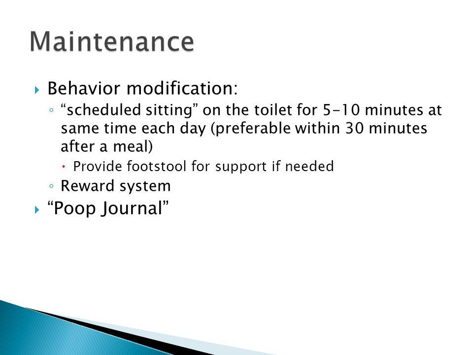Maintenance Behavior modification: Poop Journal