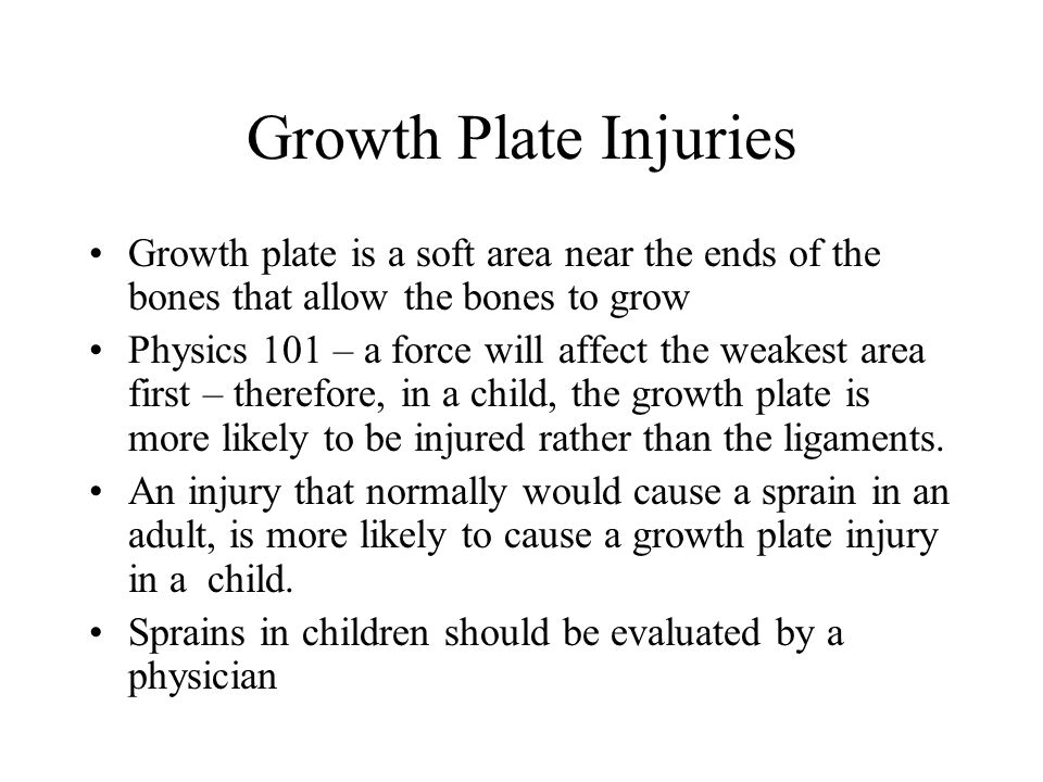 Growth Plate Injuries Growth plate is a soft area near the ends of the bones that allow the bones to grow.
