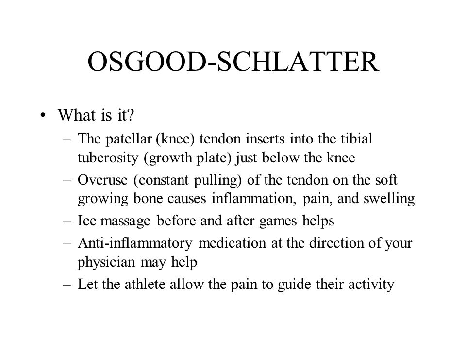 OSGOOD-SCHLATTER What is it