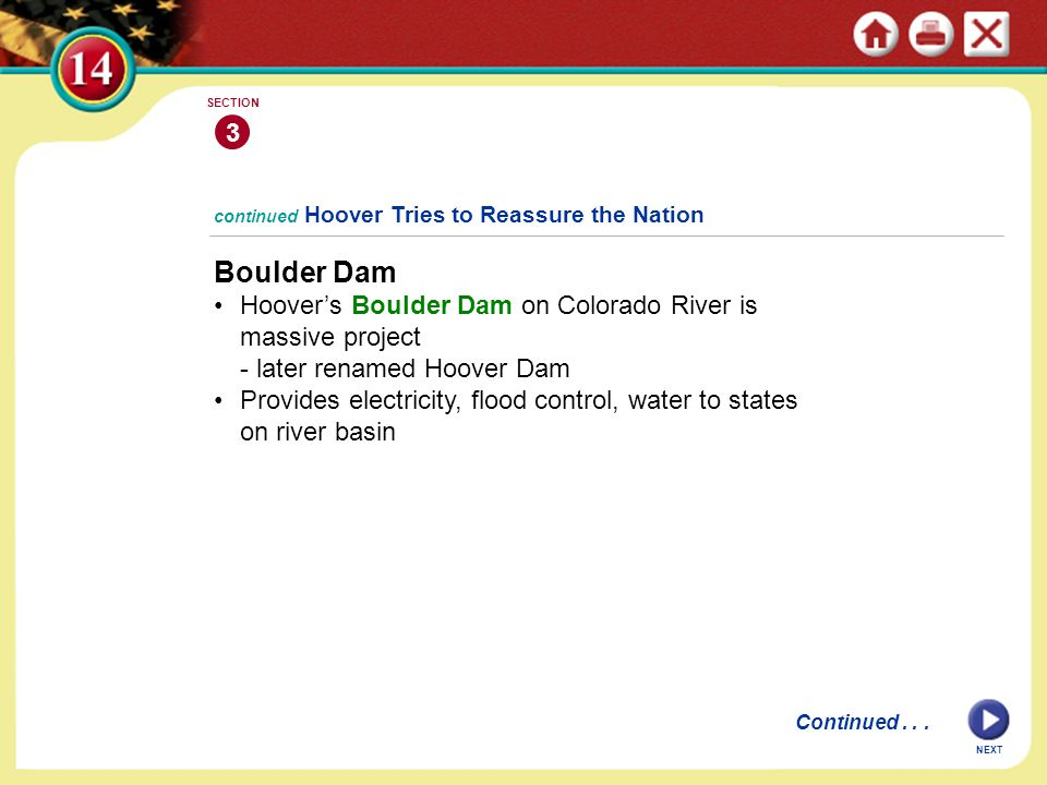 3 SECTION. continued Hoover Tries to Reassure the Nation. Boulder Dam. Hoover's Boulder Dam on Colorado River is massive project.