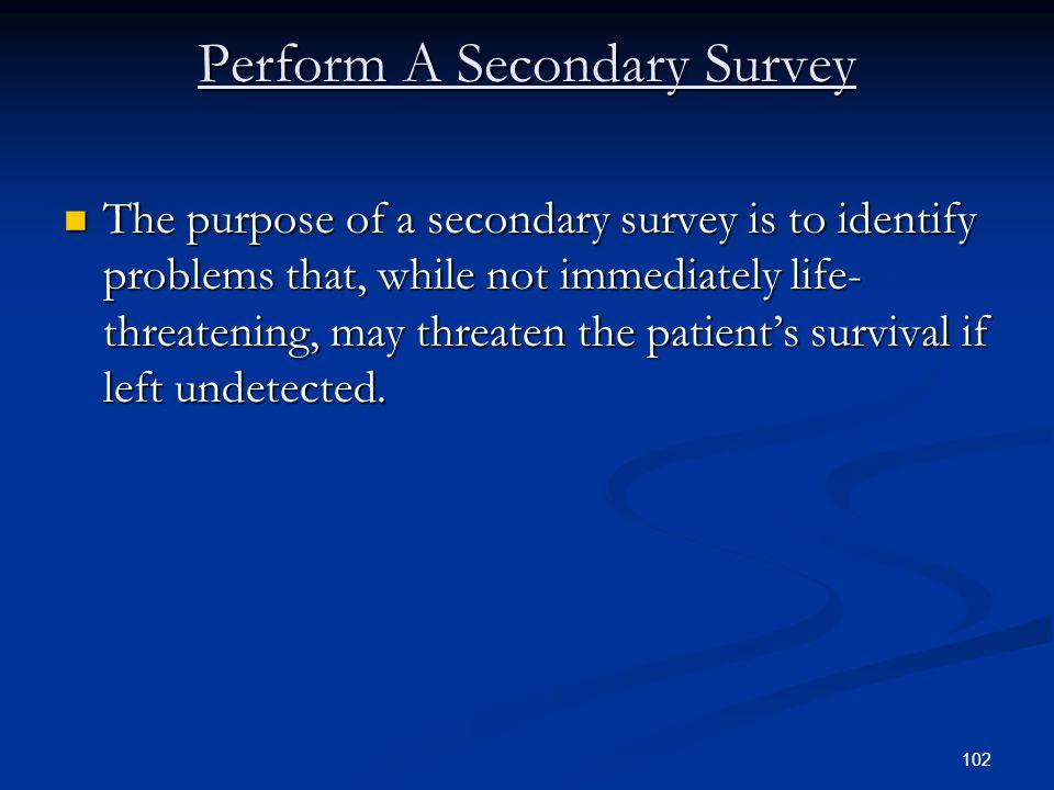 Perform A Secondary Survey