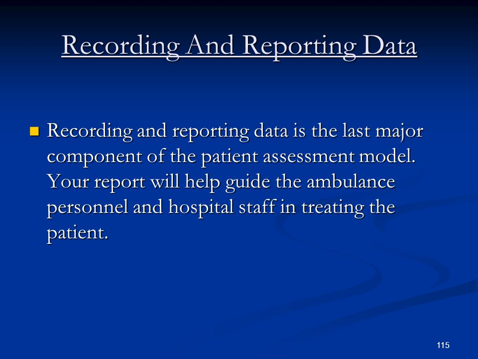 Recording And Reporting Data