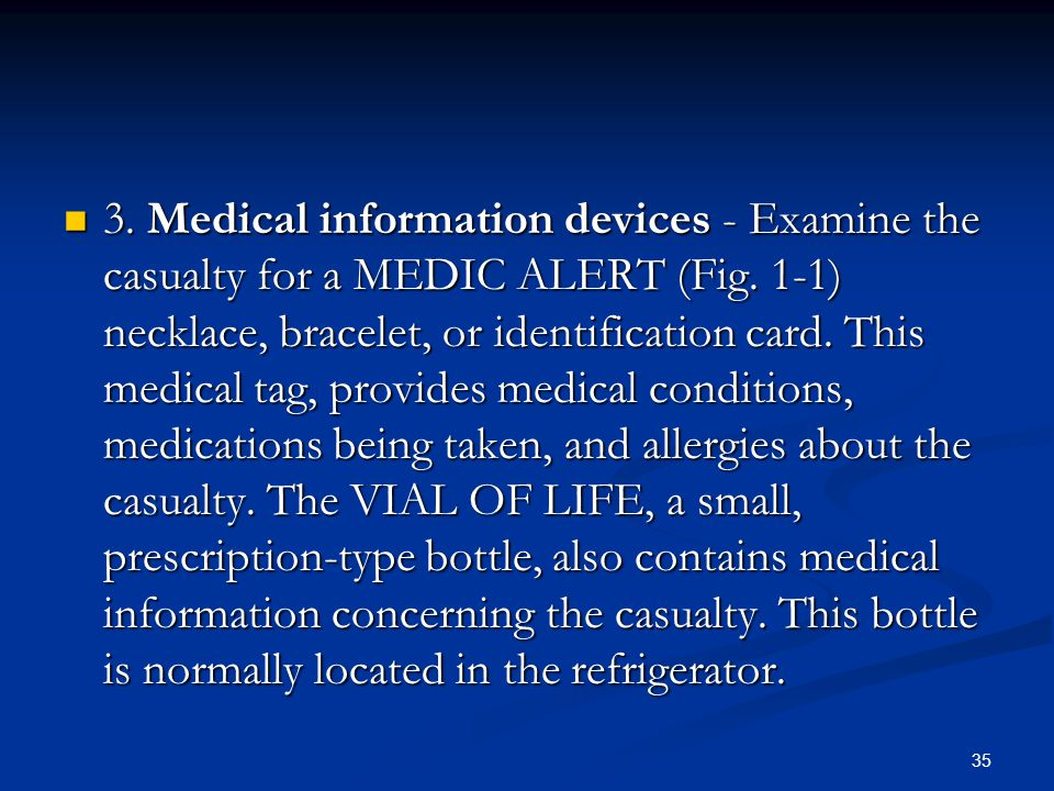 3. Medical information devices - Examine the casualty for a MEDIC ALERT (Fig.