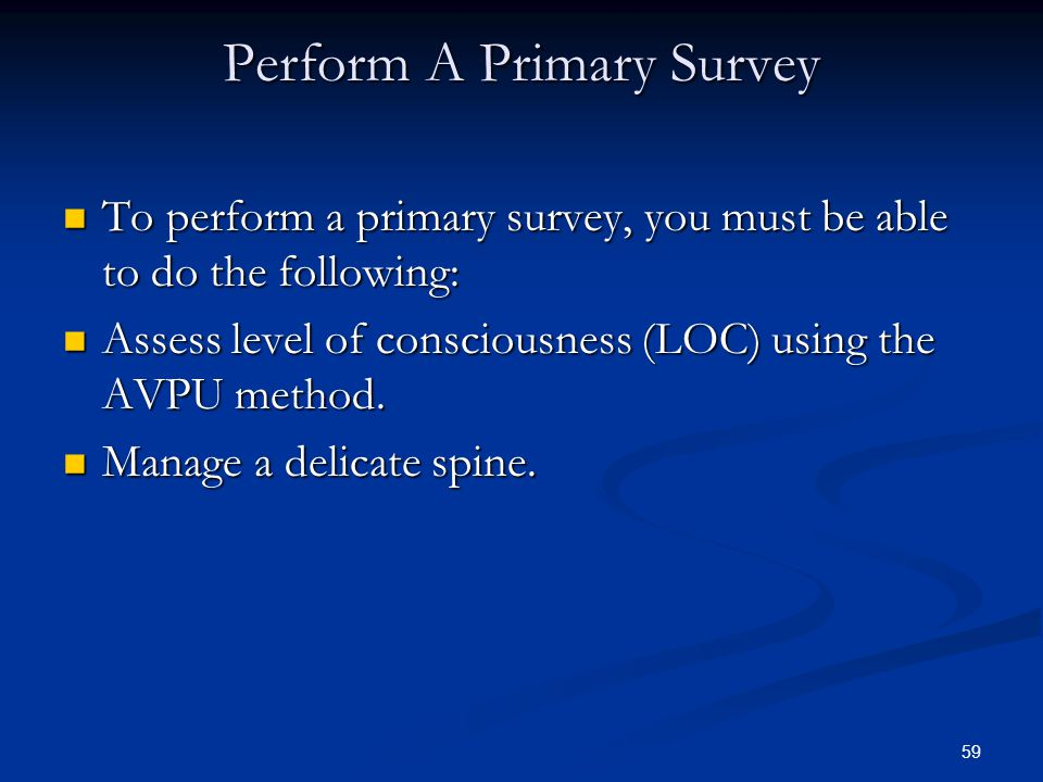 Perform A Primary Survey