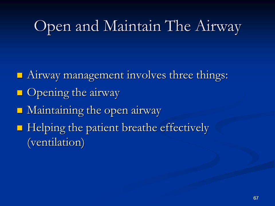 Open and Maintain The Airway