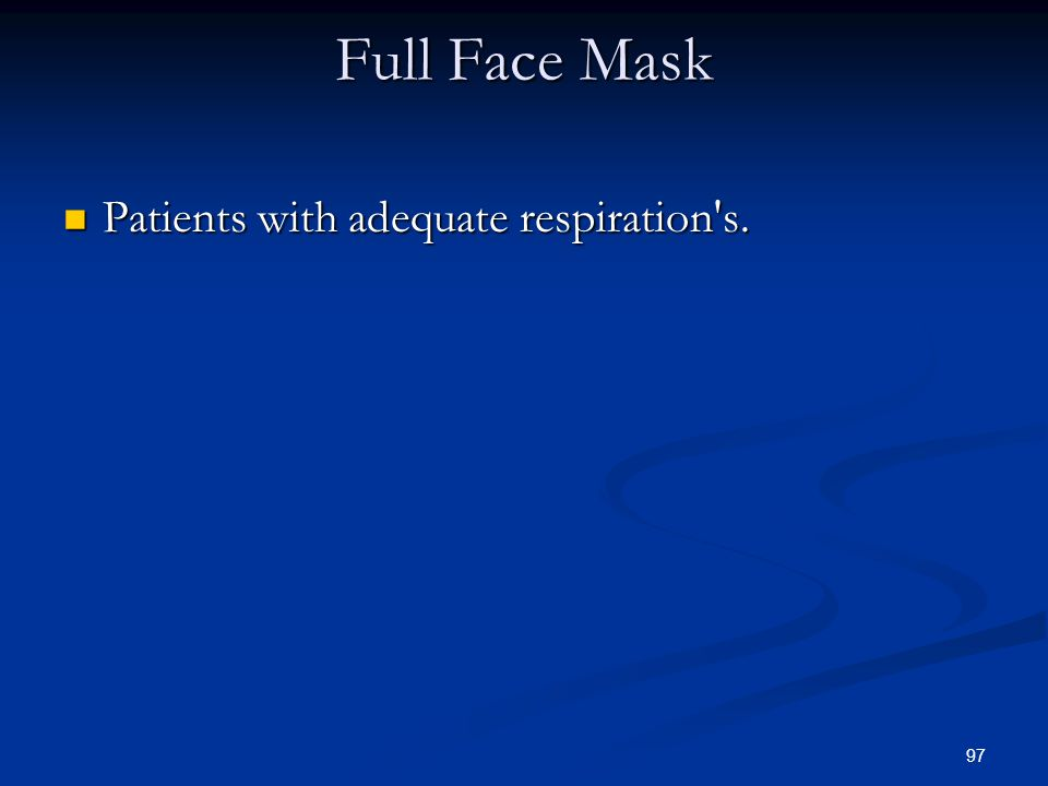 Full Face Mask Patients with adequate respiration s.