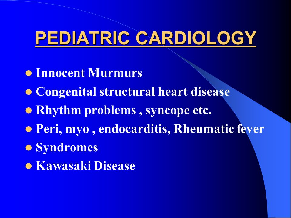 PEDIATRIC CARDIOLOGY Innocent Murmurs