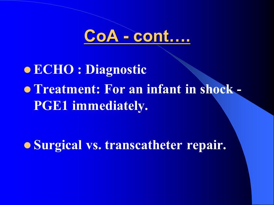 CoA - cont…. ECHO : Diagnostic