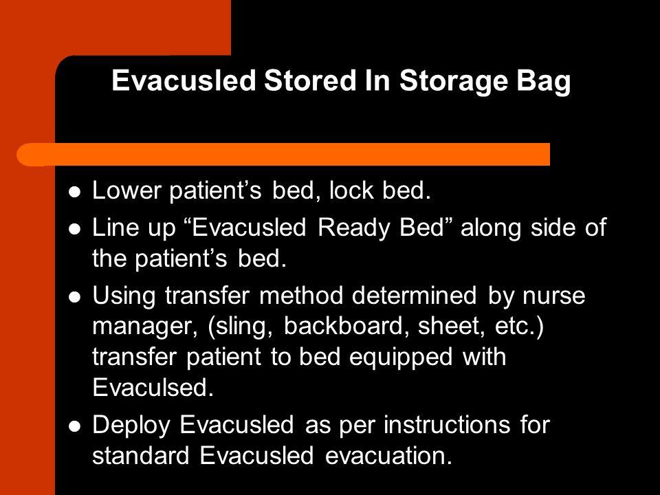 Evacusled Stored In Storage Bag