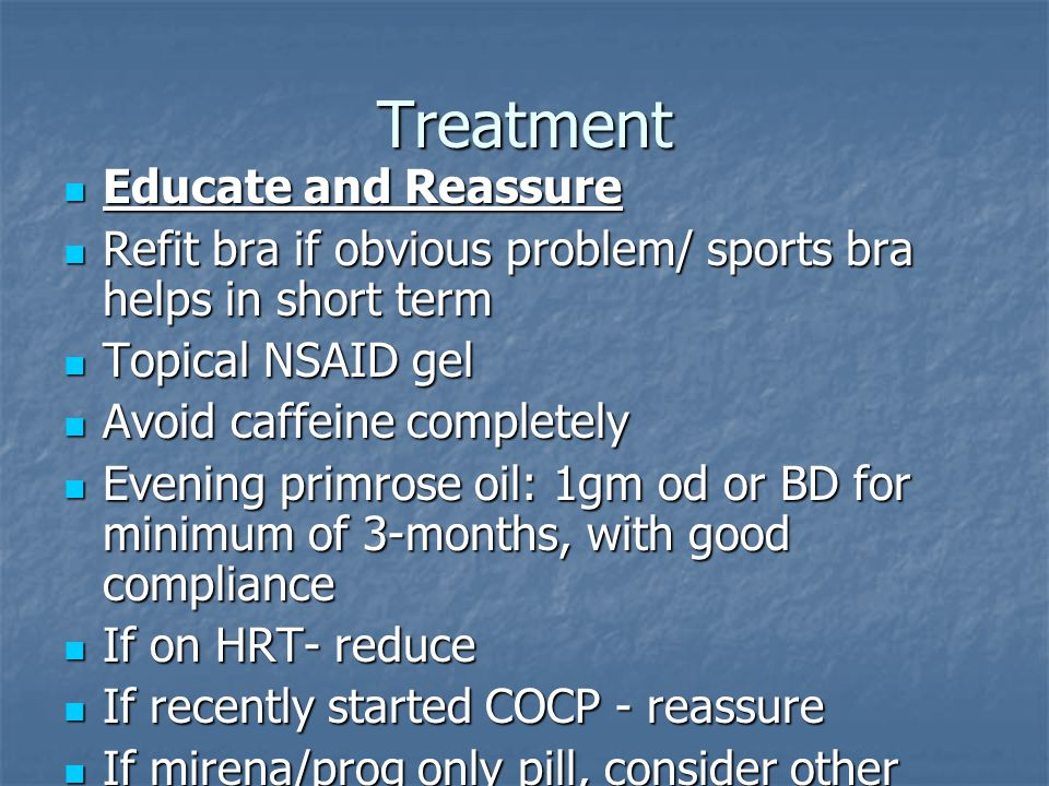 Treatment Educate and Reassure