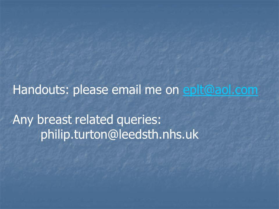 Handouts: please email me on eplt@aol.com