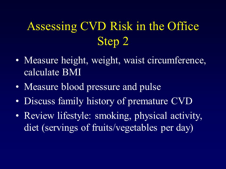 Assessing CVD Risk in the Office Step 2
