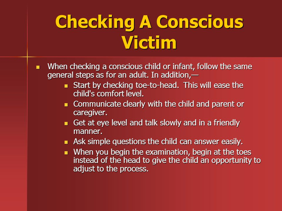 Checking A Conscious Victim