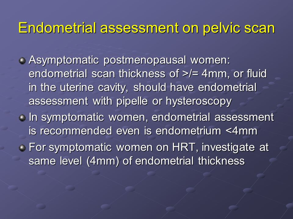 Endometrial assessment on pelvic scan