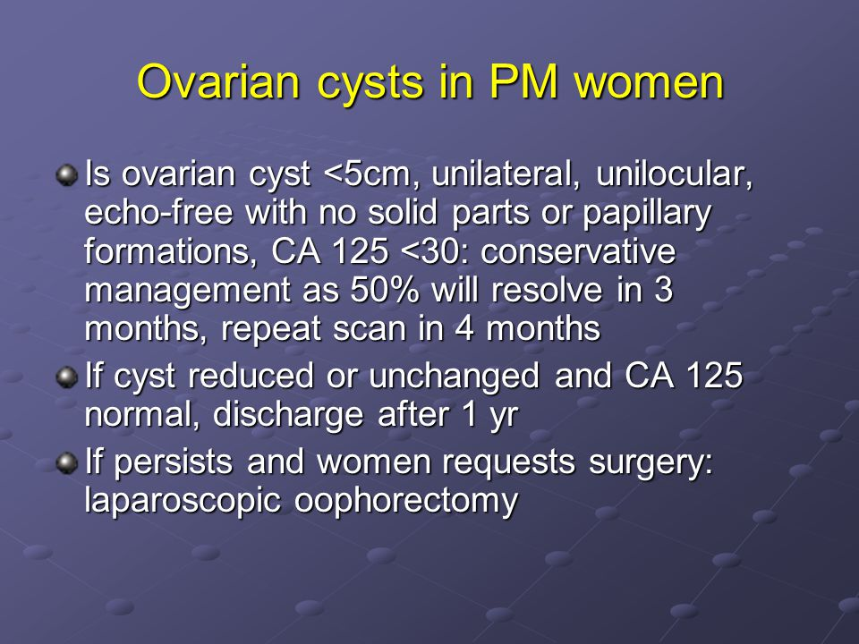 Ovarian cysts in PM women