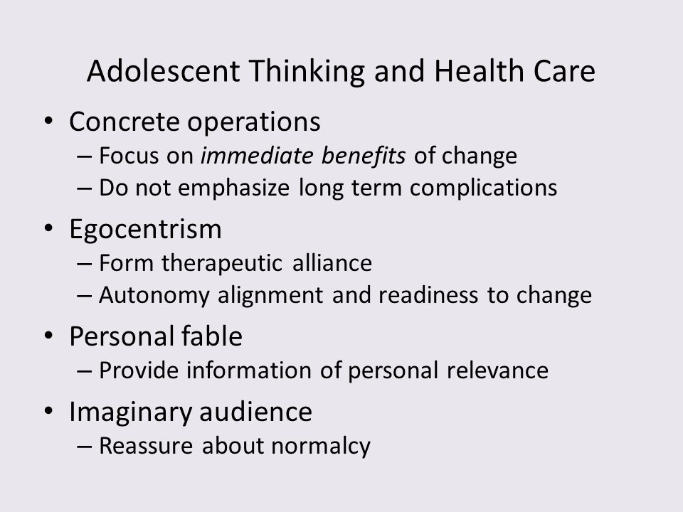 Adolescent Thinking and Health Care
