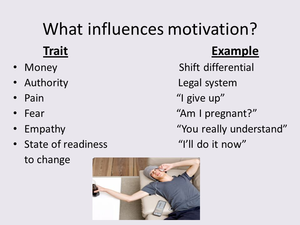 What influences motivation