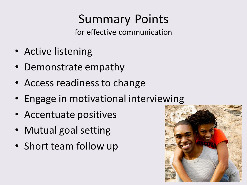 Summary Points for effective communication