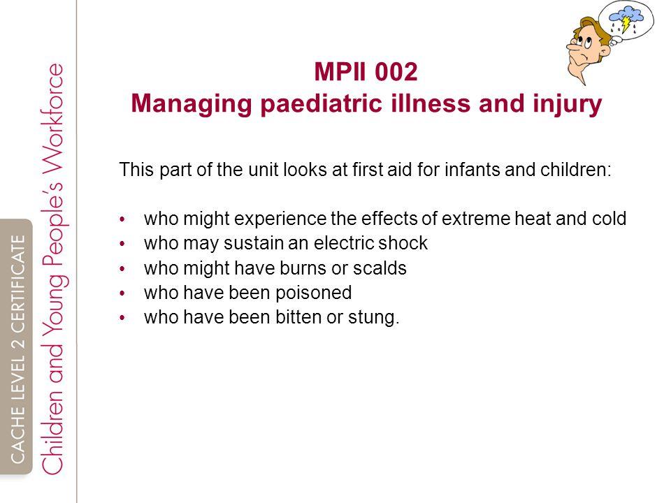 MPII 002 Managing paediatric illness and injury