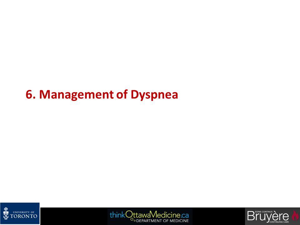 6. Management of Dyspnea