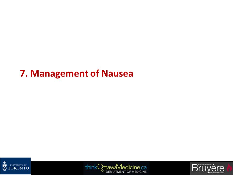 7. Management of Nausea