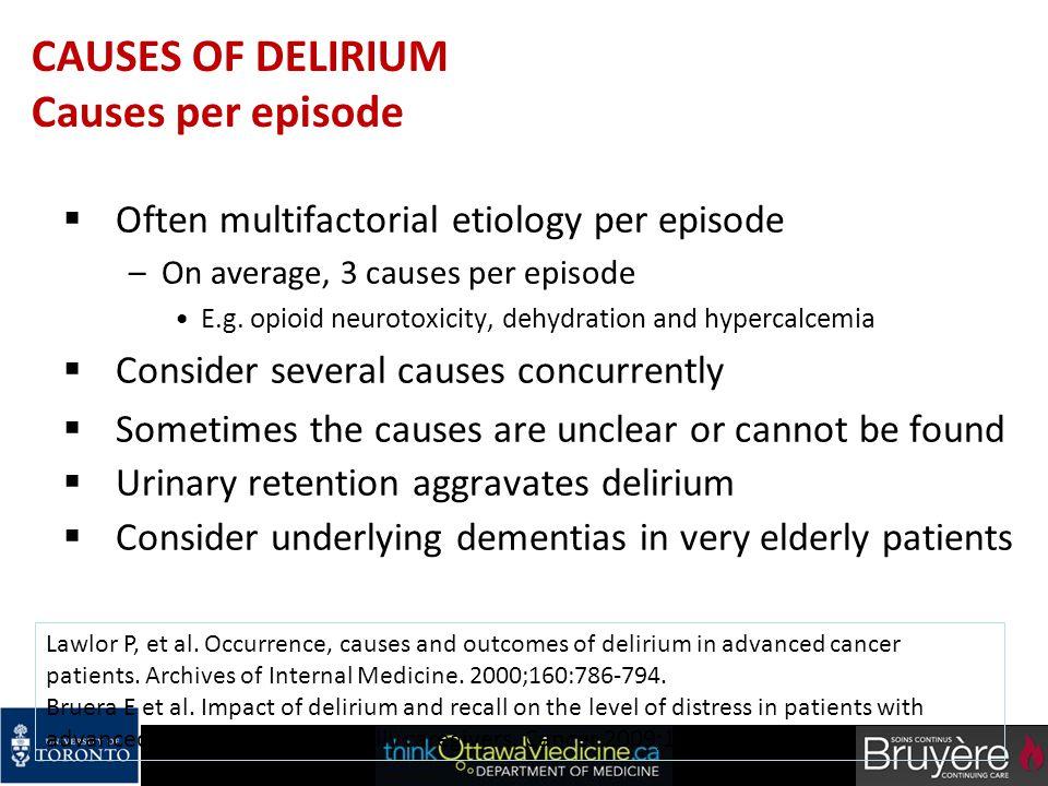 CAUSES OF DELIRIUM Causes per episode