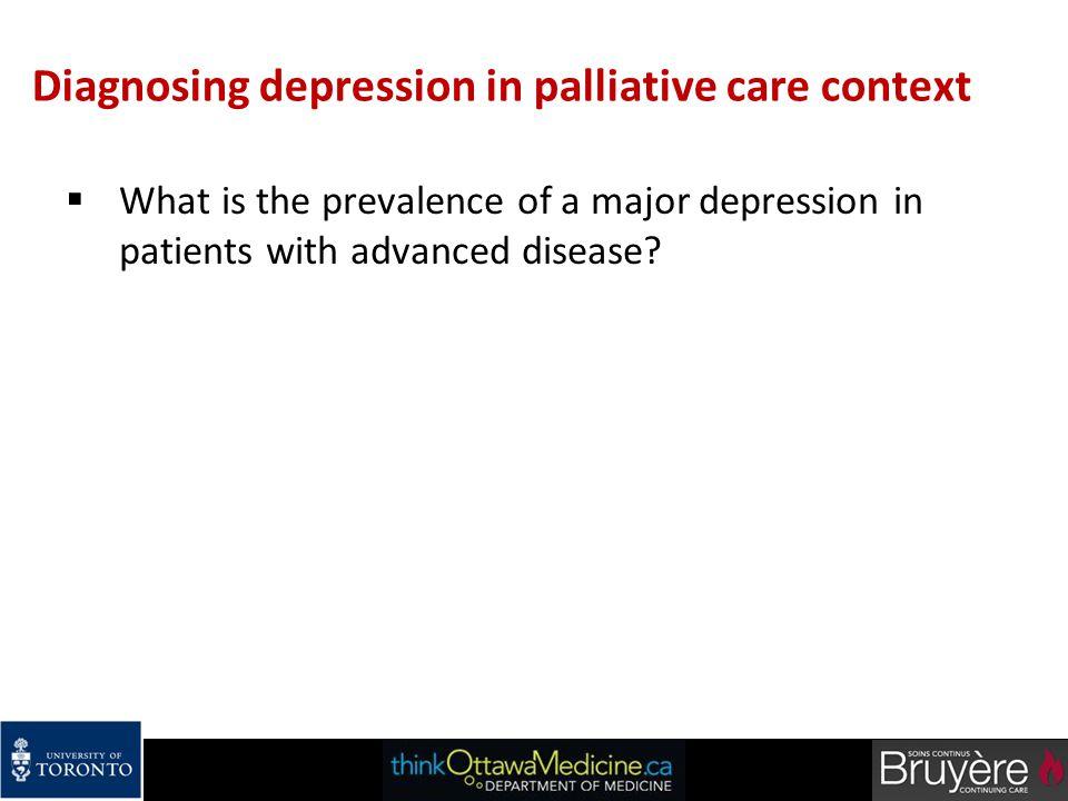 Diagnosing depression in palliative care context