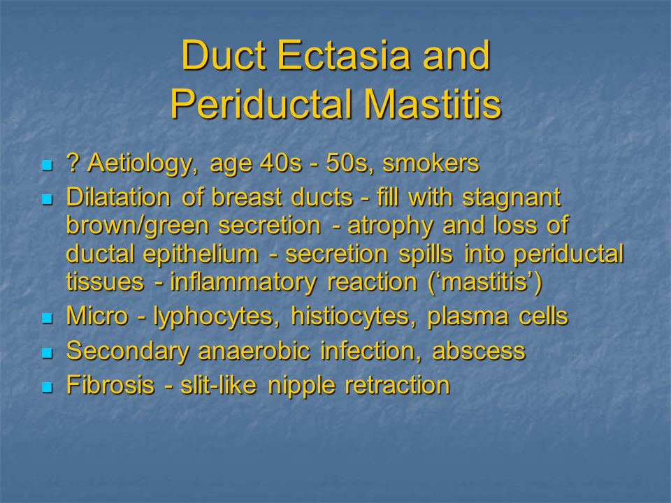 Duct Ectasia and Periductal Mastitis