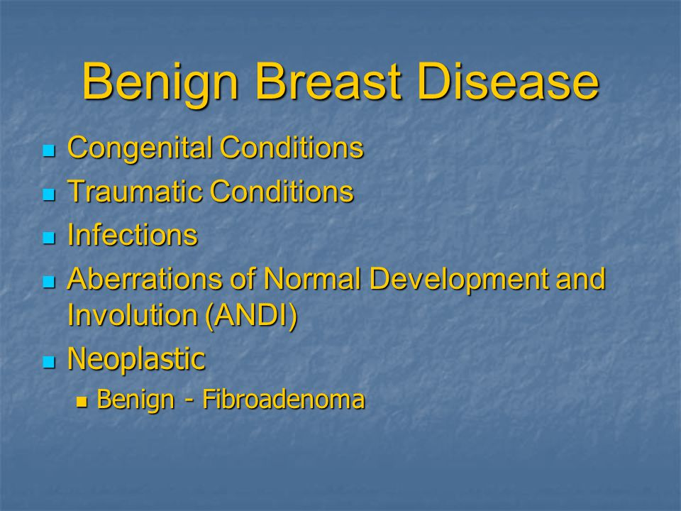Benign Breast Disease Congenital Conditions Traumatic Conditions